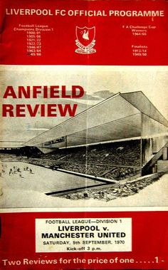 The month of my birth. / Liverpool v Manchester United September 1970 Best Football Team, Football Program, Football Stadiums, Liverpool Fc, Liverpool Football Club, Liverpool Vs Manchester United, Premier League Soccer, This Is Anfield, Vintage Football