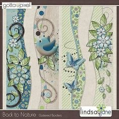 Back to Nature Digital Scrapbook Borders. $2.00 at Gotta Pixel. www.gottapixel.net/