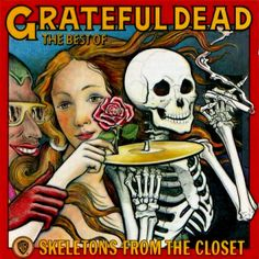 Buy Skeletons From The Closet (Coloured Vinyl) by Grateful Dead at Mighty Ape NZ. Released in February this is the best-selling Grateful Dead greatest hits collection to date. Features Truckin', Sugar Magnolia, and Mexicali B. Grateful Dead Vinyl, Grateful Dead Albums, Grateful Dead Album Covers, Psychedelic Rock, Rock N Roll, Casey Jones, Pochette Album, Bob Seger, Bruce Springsteen