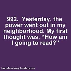 """My thought would have been """"Is my Kindle charged up?"""""""