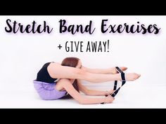 How to Improve Flexibility using a Stretch Band + Give Away! - YouTube