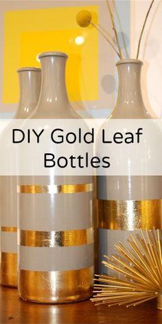 Home Decor DIY - Gold Leaf Bottles