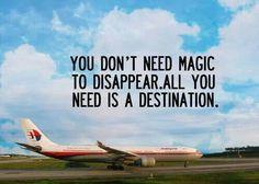 """""""No necesitas magia para desaparecer, sólo necesitas un destino."""""""
