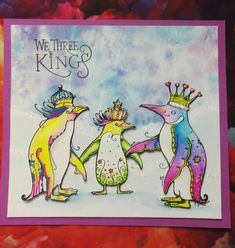 We Three Kings, Design Cards, Girly Girls, Ink Stamps, Animal Cards, Type 3, Watercolour, Theater, Card Ideas