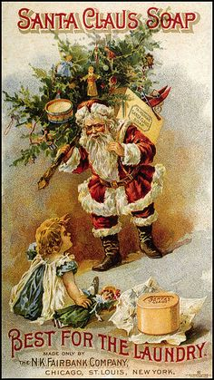 Vintage Christmas Ad / Santa Claus Soap ad Source: My Delineated Life Christmas Graphics, Old Christmas, Old Fashioned Christmas, Victorian Christmas, Retro Christmas, Christmas Holidays, Christmas Crafts, Christmas Decorations, Father Christmas