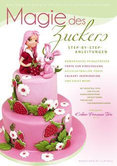 August Ausgabe Magie des Zuckers Birthday Cake, Desserts, Food, Cakes, 1st Birthday Girls, My Daughter, Strawberries, Tailgate Desserts, Birthday Cakes