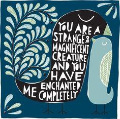 Strange and Magnificent by Freya Art & Design