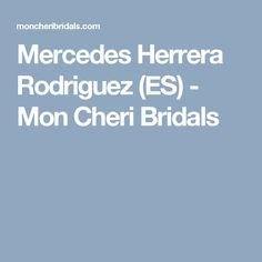 Mercedes Herrera Rodriguez (ES) - Mon Cheri Bridals