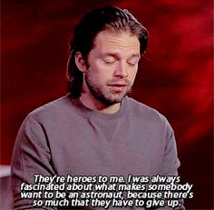 Sebastian taking about astronauts and what makes them heroes