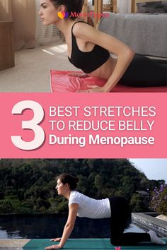 3 Stretches to Get Rid of Menopause Belly - Tips for Getting Rid of the Muffin Top for Women