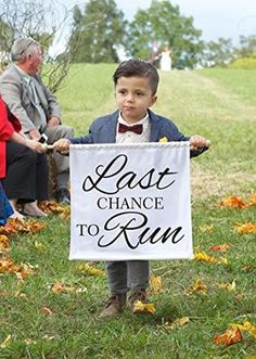 Last Chance to Run Sign Banner Here Comes the Bride Banner Ring Bearer Sign Ring Bearer Sign Flower Girl Sign Funny Wedding Sign