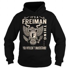 Its a FREIMAN Thing You Wouldnt Understand - Last Name, Surname T-Shirt (Eagle) #name #tshirts #FREIMAN #gift #ideas #Popular #Everything #Videos #Shop #Animals #pets #Architecture #Art #Cars #motorcycles #Celebrities #DIY #crafts #Design #Education #Entertainment #Food #drink #Gardening #Geek #Hair #beauty #Health #fitness #History #Holidays #events #Home decor #Humor #Illustrations #posters #Kids #parenting #Men #Outdoors #Photography #Products #Quotes #Science #nature #Sports #Tattoos…