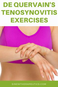De Quervain's Tenosynovitis Exercises to build wrist strength and flexibility.  Sinew Therapeutics also offers a full line of Sports Injury and Rehabilitation products proven for fast pain relief and quick recovery.