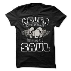 Never Underestimate The Power Of ... SAUL - 99 Cool Nam - #shirts! #geek tshirt. GUARANTEE => https://www.sunfrog.com/LifeStyle/Never-Underestimate-The-Power-Of-SAUL--99-Cool-Name-Shirt-.html?68278