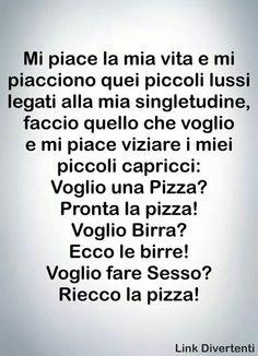 Ma almeno i single hanno pizza e birra quando vogliono! :D