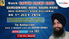 01st July Schedule of Tata Sky Active Devotion Gurbani Channel..  Watch Channel no 183 on Tata Sky to listen to Gurbani 24X7 Facebook - https://www.facebook.com/nirmolakgurbaniofficial/ Twitter - https://twitter.com/GurbaniNirmolak Downlaod The Mobile Application For 24 x 7 free gurbani kirtan -  Playstore - https://play.google.com/store/apps/details?id=com.init.nirmolak&hl=en App Store - https://itunes.apple.com/us/app/nirmolak-gurbani/id1084234941?mt=8