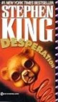 Desperation - Stephen King - Currently reading this and it's freaking creepy.