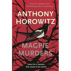 Magpie Murders: the Sunday Times bestseller crime thriller with a fiendish twist Paperback – 16 Nov 2017 by Anthony Horowitz (Author) Alex Rider, Agatha Christie, Atticus, Inspector Barnaby, Detective, New Books, Books To Read, Children's Books, Best Summer Reads