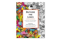 OUTSIDE THE LINES: An Artists' Coloring Book for Giant Imaginations Launch @ MOCA | FFBlogs