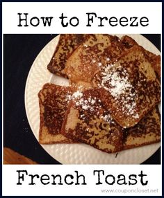 How to Freeze French Toast
