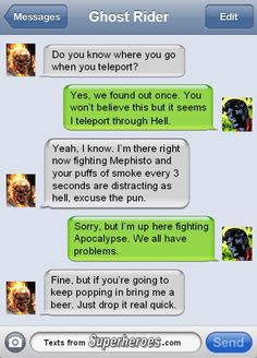 Ghost Rider and Nightcrawler... the logistics of getting beer in Hell.   (Texts From Superheroes)