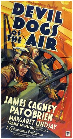Devil Dogs of the Air, 1935, Lloyd Bacon. This Warner Bros propaganda film was released to help with the war preparations. This poster, with its dynamic emphasis on speed and action together with its diagonally oriented typography, is influenced by the Italian Futurist style of the early 20th century.