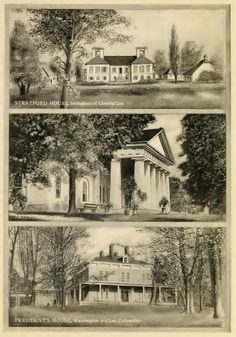 Three Historic Homes of General Robert E. Lee