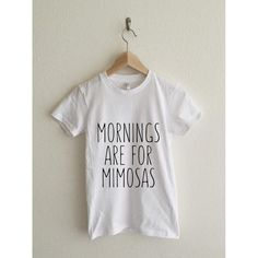 Mornings Are For Mimosas Women's Graphic T Shirt