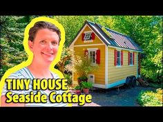 Charming Tiny House Built by 26 year old woman - YouTube