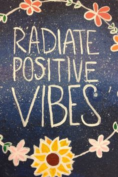 you have a choice every day - radiate positivity or negativity. it's so much more beneficial to yourself an everyone around you to spread love