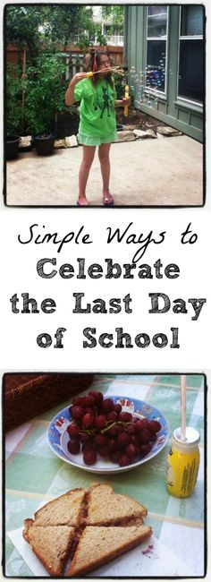 Kick off summer with these simple last day of school traditions!