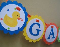 Birthday banner:  http://www.etsy.com/listing/26754599/rubber-duck-banner-boy-or-girl-perfect