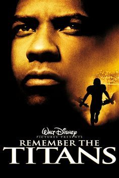Remember The Titans [ https://itunes.apple.com/us/movie/remember-the-titans/id188765164 ]
