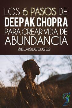 Los 6 Pasos de Deepak Chopra para Crear Vida de Abundancia | Alcanza Tus Sueños Tricky Questions, Best Brains, Deepak Chopra, Yoga, New Age, Business Quotes, Law Of Attraction, Reiki, Coaching