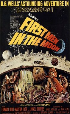 First Men in the Moon (1964) The clever screenplay by Nigel Kneale and Jan Read allowed the film to be both a period piece and contemporary simultaneously.
