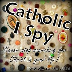Catholic I Spy ~ Fun for all ages! {Printable} - Catholic Inspired ~ Arts, Crafts, and Activities! Catholic Schools Week, Catholic Religious Education, Catholic Crafts, Catholic Religion, Catholic Kids, Catholic Homeschooling, Catholic Icing, Catholic Daily, Catholic Catechism