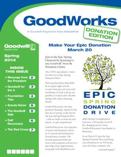 It's here!  Goodwill Keystone Area's Goodwords Spring 2014 Newsletter.