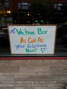 We Have Beer As Cold As Your GF's HEART!