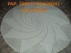 PASSO A PASSO TAPETE REDONDO (VAL GOMES)- PARTE 1 - YouTube