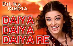 Daiya Daiya Daiya Re - Dil Ka Rishta | Aishwarya Rai & Arjun Rampal | Al...