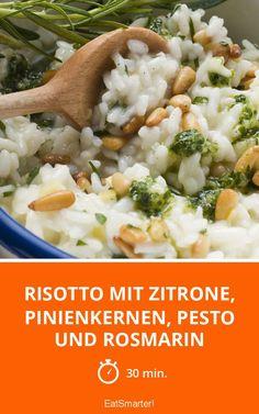 Risotto mit Zitrone, Pinienkernen, Pesto und Rosmarin - smarter - Zeit: 30 Min. | eatsmarter.de