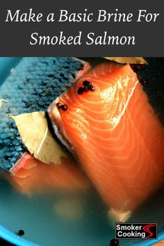 Make a Basic Brine To Prepare Your Salmon Fillets For The Smoker. Enjoy Home Smoked Salmon! Make a Basic Brine To Prepare Your Salmon Fillets For The Smoker. Enjoy Home Smoked Salmon! Smoked Salmon Brine, Smoked Salmon Recipes, Fish Recipes, Salmon Brine Recipe Brown Sugar, Smoked Fish Brine Recipe, Rub Recipes, Glazed Salmon, Oven Recipes, Seafood Recipes