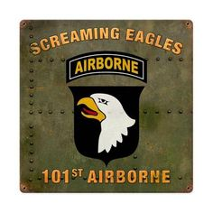 101st Airborne Screaming Eagles Sign