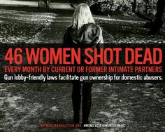 Guns can equalize the fight...don't make women do a give day background check.   They could be dead by then.