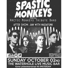 spasticmonkeys_official/2016/09/17 21:49:08/Spastic Monkeys - Arctic Monkeys Tribute Band Live at Waterhole - Amsterdam #spasticmonkeys #arcticmonkeys #tributeband #roma #live #concert #amsterdam #amsterdamevent #alexturner #thelastshadowpuppets #tlsp #indie #music #indierock #mileskane #tour #travel #event #trasfertina #nientemale #instamoment #like4like #kik #igers #swag #instamood #instamusic #thewaterhole #waterhole #thewaterholelivemusikbar