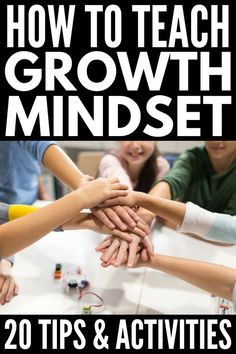 Growth Mindset Activities for Kids | If you're looking for growth mindset teaching tips and activities for kids in elementary school, middle school, and/or high school, we've got 7 learning tips, 9 fun activities, and 4 growth mindset books to help your children and/or students. Perfect for parents and teachers, these learning ideas are simple yet powerful! #growthmindset #education #teacher #teaching #parenting #education #learning #mindset #backtoschool #teacherspayteachers #homeschooling