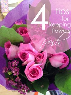 4 tips :: How to keep cut flowers fresh