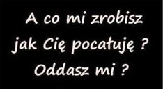 No pewnie, oddam i to po wielokroć. Sad Quotes, Daily Quotes, Inspirational Quotes, Happy Photos, My Photos, Everything And Nothing, Speed Dating, Romantic Quotes, Motto
