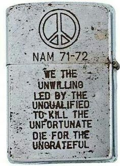 Shedding a light on the psyche of war: Zippo lighters from U. troops fighting in Vietnam give a unique insight into life under fire Zippo lighters from U. troops fighting in Vietnam give a unique insight into war life Otto Von Bismarck, Jean Piaget, Zippo Lighter, Military History, Military Life, Military Slang, Military Humor, Military Service, Military Cross