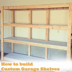 How to build custom garage shelves